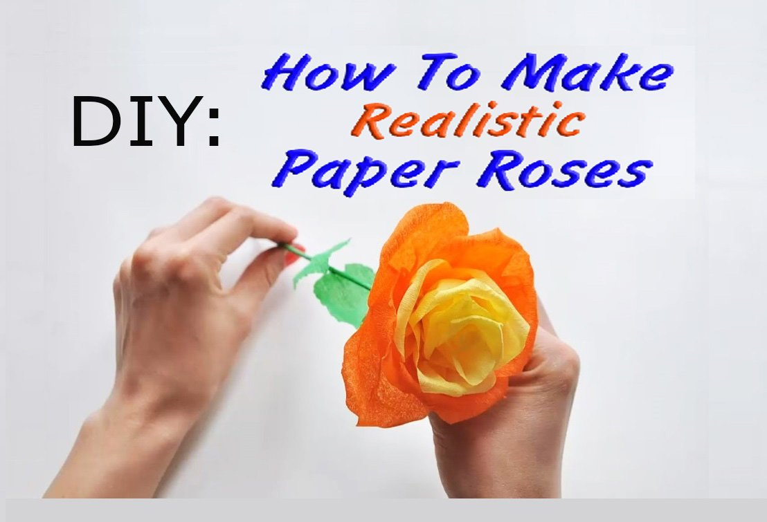 How to make a realistic rose out of paper