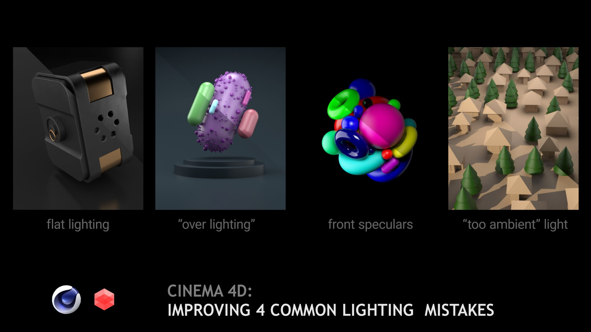 Cinema 4d  Improving 4 Common Lighting Mistakes